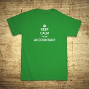 Tričko s motívom Keep calm, I´m an accountant